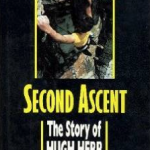 The Second Ascent - Hugh Herr