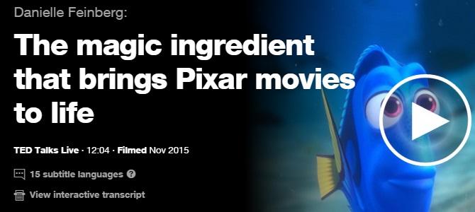 The Magic Ingredient That Brings Pixar Movies To Life – Danielle Feinberg