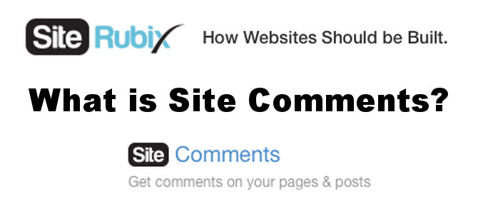 What is Site Comments – SiteRubix Reviews