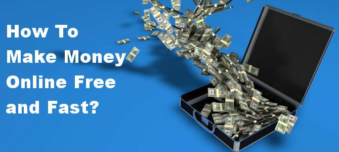 How Make Money Fast Online