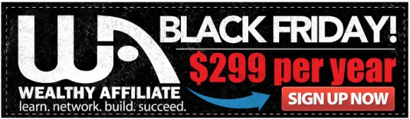 Wealthy Affiliate Promotion - Black Friday 1