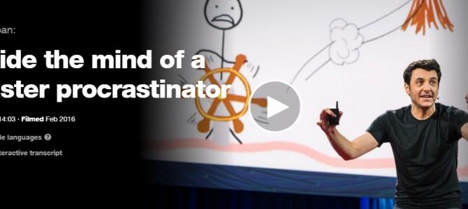 Inside The Mind Of A Master Procrastinator – Tim Urban