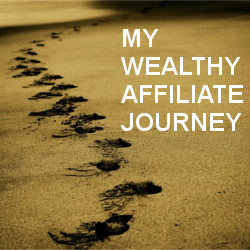 My Wealthy Affiliate Journey
